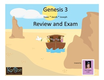 Genesis 3 Review and Exam (Isaac, Jacob, and Joseph)