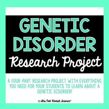 Genetic Disorder Biology Research Project