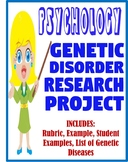 Genetic Disorder Research project science or psychology