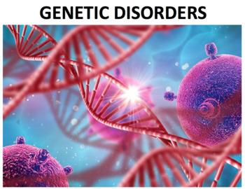 Genetic Disorders (Editable)