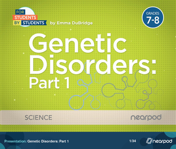Genetic Disorders: Part 1
