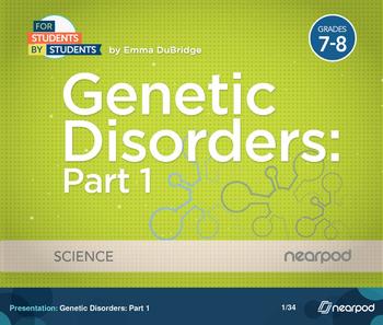 Genetic Disorders: Part 1