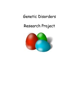 Genetic Disorders - Research Project