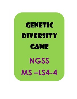 Genetic Diversity Game  Biodiversity NGSS MS-LS4-4