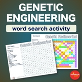 Genetic Engineering * WordSearch * Vocabulary * Bell Ringer * Warm Up *