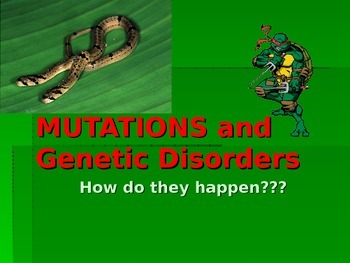 Genetic Mutation and Disorders