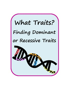 Genetics Activity-Do you have the dominant or recessive tr