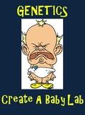 Genetics ~ Create a Baby Lab