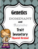 Genetics- Dominant and Recessive Trait Inventory (Spanish Version)