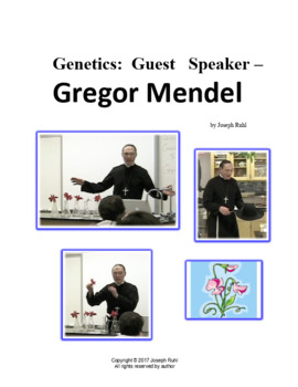 Genetics:  Guest Speaker – Gregor Mendel (Part 2 – Student Worksheet for DVD)