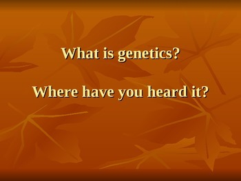 Genetics Introduction Powerpoint