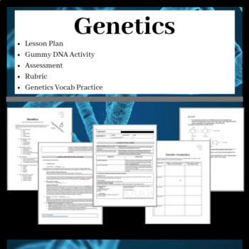 Genetics Lesson Plan, ppt and DNA Activity