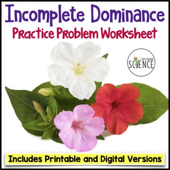 Genetics Practice Problems Worksheet: Incomplete Dominance (Nondominance)