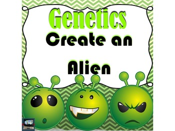 Genetics Project: Create an Alien