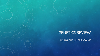Genetics Review Game- The unfair game