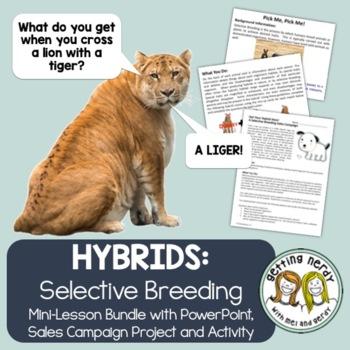 Selective Breeding & Hybridization