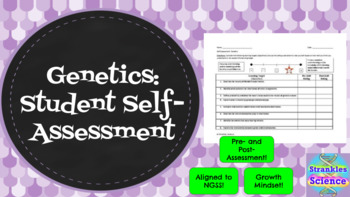 Genetics: Student Self-Assessment (NGSS Learning Objectives)
