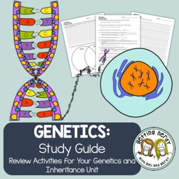 Genetics Study Guide By Getting Nerdy With Mel And Gerdy Tpt