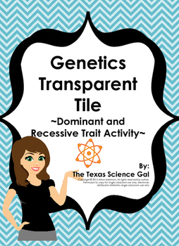 Genetics Transparent Tiles - A Dominant and Recessive Trait Activity