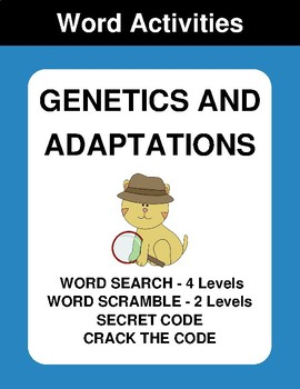 Genetics and Adaptations - Word Search Puzzle, Word Scramble,  Crack the Code