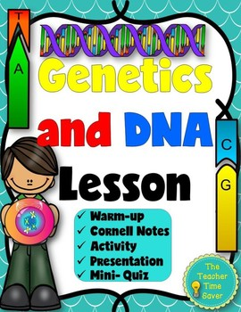 Genetics and DNA Lesson (presentation, notes, and activity)