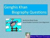 Genghis Khan:  Biography Questions