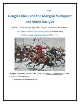 Genghis Khan and the Mongols- Webquest and Video Analysis