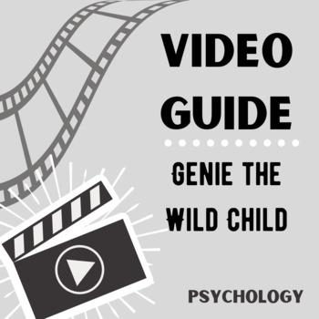 Genie the Wild Child Video Guide