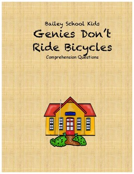 Bailey School Kids: Genies Don't Ride Bicycles comprehension questions