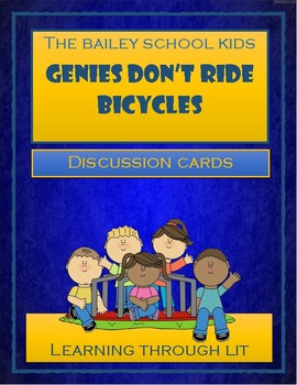 Bailey School GENIES DON'T RIDE BICYCLES - Discussion Cards (Distance Learning)