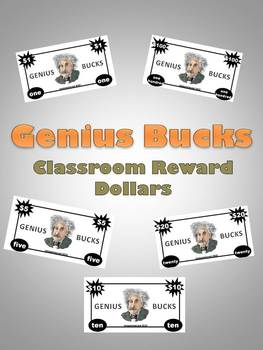 Genius Bucks- Classroom Reward Dollars ($1, $10, $100)
