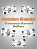 Genius Bucks- Classroom Reward Dollars ($1, $10, $100)