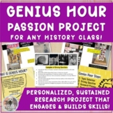 Genius Hour for any History Classroom! Passion Project + D