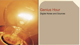 Genius Hour Digital Notes and Sources - For 1:1 Classrooms