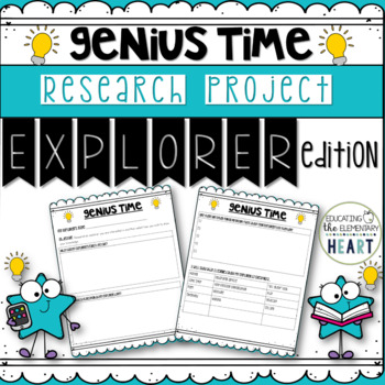Genius Hour/Genius Time Research Report - Explorers Edition