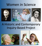 Famous Women in Science - An Inquiry-Based Project for All Grades