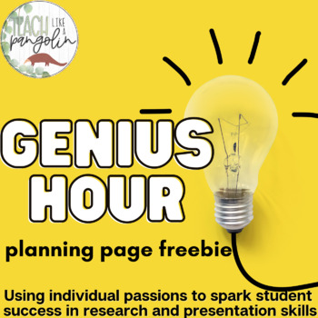 Genius Hour Planning Page - FREEBIE!