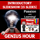 Genius Hour Introduction Slide Show