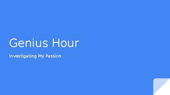 Genius Hour PowerPoint with daily lessons