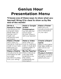 Genius Hour Presentation Menu