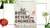 Genius Hour - Rosie Revere, Engineer book talk