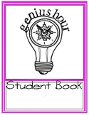 Genius Hour Student Book - How to Implement in Your Class!