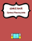 Genius Hour Student Planning Guide