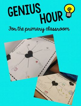 Genius Hour for the Primary Classroom