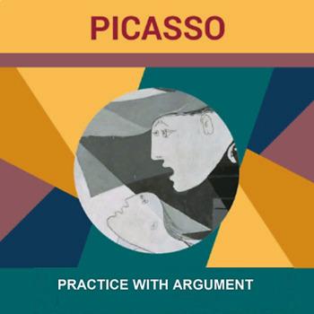 Genius: Picasso: Practice with Argument