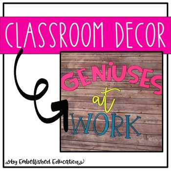 Geniuses At Work Classroom Decor
