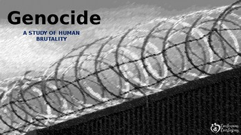 Genocide: A Study of Human Brutality *PowerPoint Presentation*