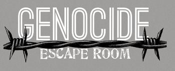 Genocide Escape Room with culminating Editorial Essay