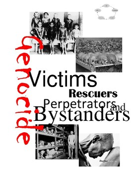 Genocide: Victims, Perpetrators, and Bystanders