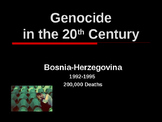 Genocide in the 20th Century - Bosnia-Herzegovina